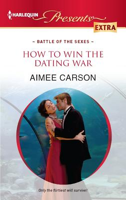 Image for How to Win the Dating War (Harlequin Presents Extra)