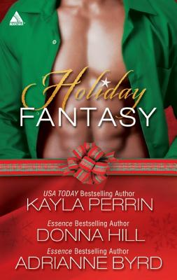 Holiday Fantasy: Finding the Right Key 'Round Midnight' Blind Faith (Arabesque), Adrianne Byrd, Donna Hill, Kayla Perrin