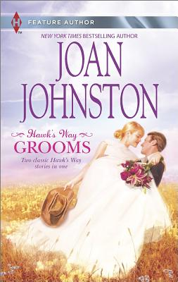 Image for Hawk's Way Grooms: Hawk's Way: The Virgin Groom Hawk's Way: The Substitute Groom (Harlequin Feature Author)