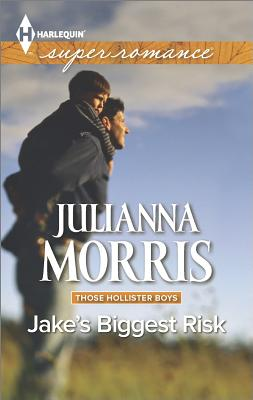 Image for Jake's Biggest Risk (Harlequin Superromance Those Hollister Boys)