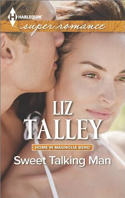 Image for Sweet Talking Man (Harlequin Superromance Home in Magnolia)
