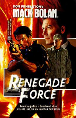 Image for Renegade Force (Super Bolan #62) (Superbolan , No 62)