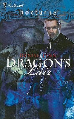 Dragon's Lair (Silhouette Nocturne), DENISE LYNN