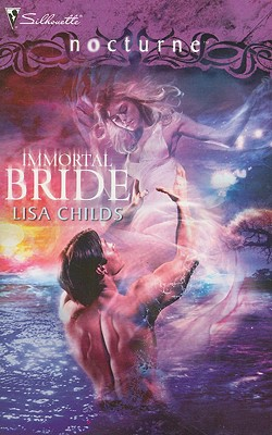 Immortal Bride (Silhouette Nocturne), LISA CHILDS