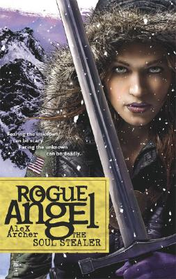 Image for The Soul Stealer (Rogue Angel, Book 12)
