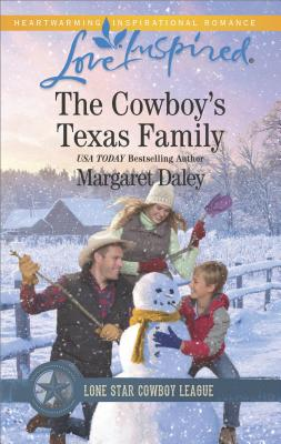The Cowboy's Texas Family (Lone Star Cowboy League: Boys Ranch), Margaret Daley