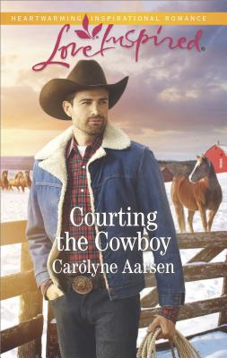 Image for Courting the Cowboy (Cowboys of Cedar Ridge)