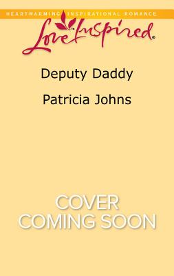 Image for Deputy Daddy (Comfort Creek Lawmen)