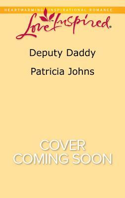 Deputy Daddy (Comfort Creek Lawmen), Patricia Johns