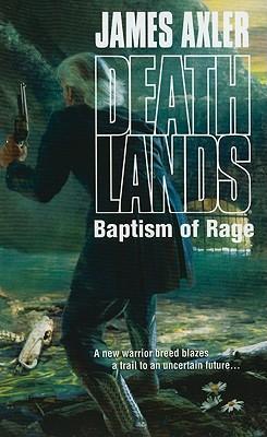 Image for Baptism of Rage (Deathlands)
