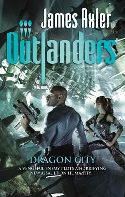 Dragon City (Outlanders), James Axler