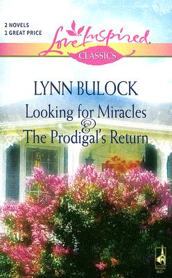Image for Looking for Miracles / The Prodigal's Return (Love Inspired Classics)