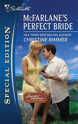 McFarlane's Perfect Bride (Silhouette Special Edition), Christine Rimmer