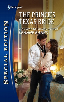 The Prince's Texas Bride (Harlequin Special Edition), Leanne Banks