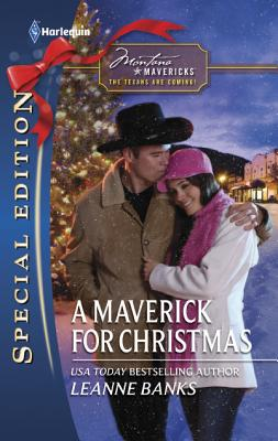 A Maverick for Christmas (Harlequin Special Edition), Leanne Banks