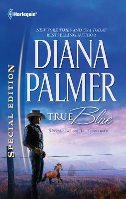 True Blue (Harlequin Special Edition), Diana Palmer