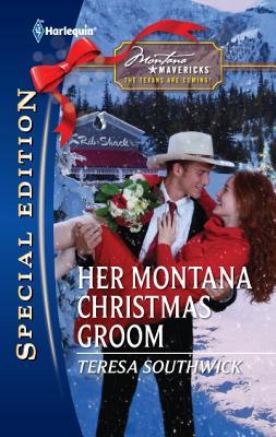 Her Montana Christmas Groom (Harlequin Special Edition), Teresa Southwick