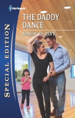 The Daddy Dance (Harlequin Special Edition), Mindy Klasky
