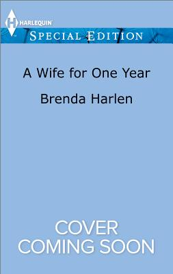 Image for A Wife for One Year (Harlequin Special Edition Those Engaging)