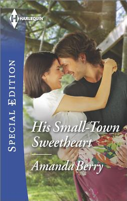 Image for His Small-Town Sweetheart (Harlequin Special Edition)