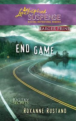 Image for End Game (Larger Print Steeple Hill Love Inspired Suspense: Big Sky Secrets)