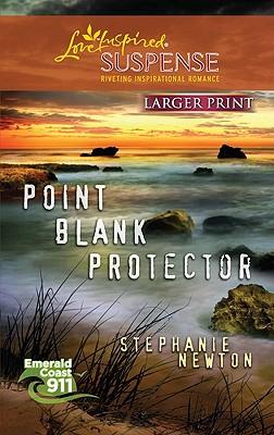Point Blank Protector (Love Inspired Large Print), Newton,Stephanie