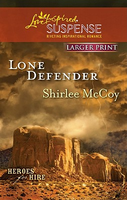 Lone Defender (Love Inspired Suspense (Large Print)), Shirlee McCoy