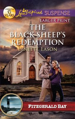 The Black Sheep's Redemption (Love Inspired Suspense (Large Print)), Lynette Eason