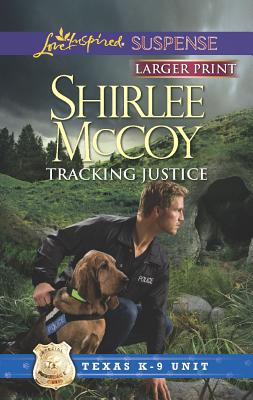 Image for Tracking Justice (Love Inspired Suspense (Large Print))