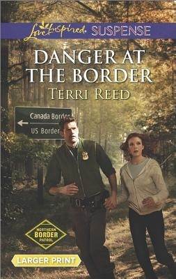 Image for Danger at the Border (Love Inspired LP Suspense Northern Borde)