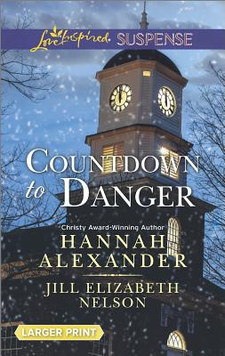 Image for Countdown to Danger: Alive After New Year New Year's Target (Love Inspired LP Suspense)