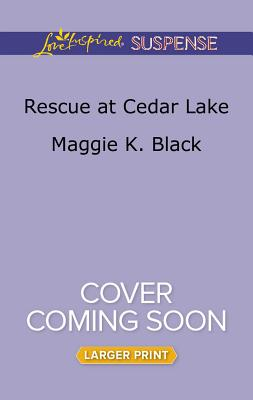 Image for Rescue at Cedar Lake (True North Bodyguards)