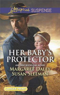 Image for Her Baby's Protector: Saved by the Lawman Saved by the SEAL