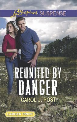 Image for Reunited by Danger (Love Inspired Suspense (Large Print))