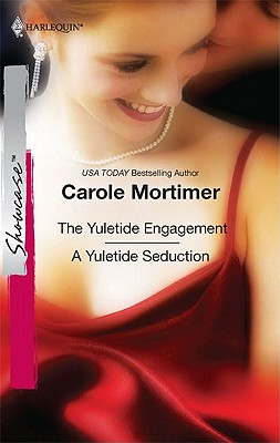 Image for The Yuletide Engagement & A Yuletide Seduction: The Yuletide Engagement A Yuletide Seduction (Harlequin Showcase)