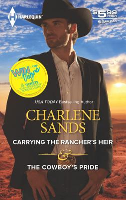 Image for Carrying the Rancher's Heir & The Cowboy's Pride (Harlequin Special Release)
