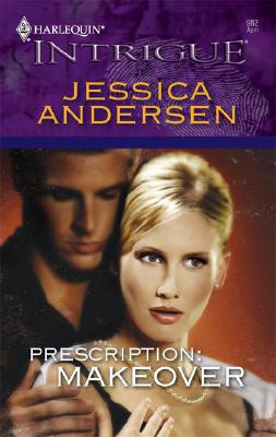 Prescription: Makeover (Harlequin Intrigue Series), JESSICA ANDERSEN