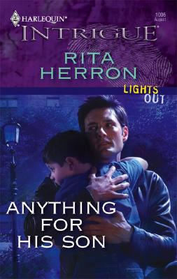 Anything For His Son (Harlequin Intrigue Series), RITA HERRON