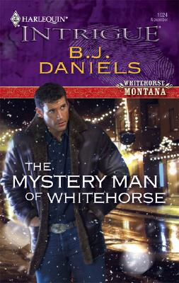 Image for The Mystery Man Of Whitehorse (Harlequin Intrigue Series)