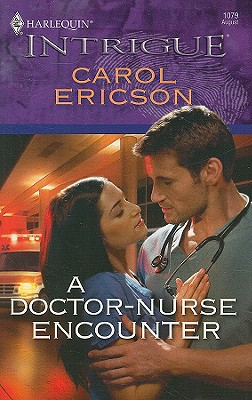 Image for A Doctor-Nurse Encounter (Harlequin Intrigue Series)