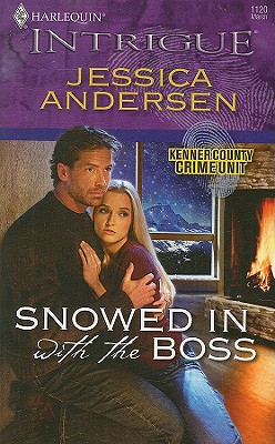 Snowed In With The Boss (Harlequin Intrigue Series), JESSICA ANDERSEN