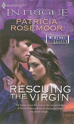 Rescuing The Virgin (Harlequin Intrigue Series), PATRICIA ROSEMOOR