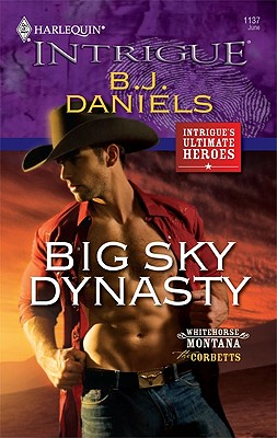 Big Sky Dynasty (Harlequin Intrigue Series), B.J. DANIELS