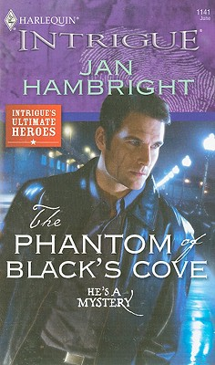 Image for The Phantom of Black's Cove (Harlequin Intrigue Series)