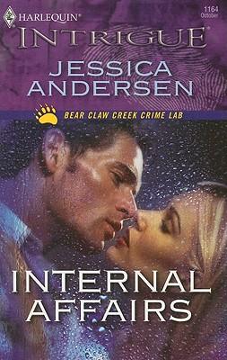 Internal Affairs (Harlequin Intrigue Series), JESSICA ANDERSEN