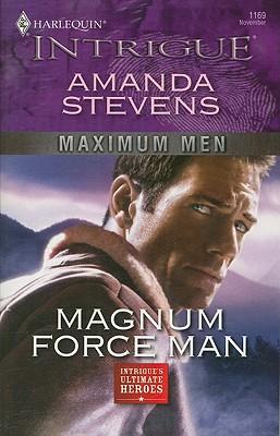 Magnum Force Man (Harlequin Intrigue Series), Amanda Stevens