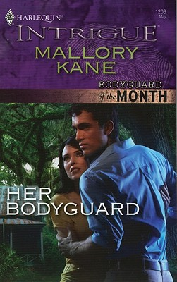 Her Bodyguard (Harlequin Intrigue Series), Mallory Kane