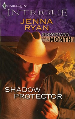 Shadow Protector (Harlequin Intrigue Series), Jenna Ryan