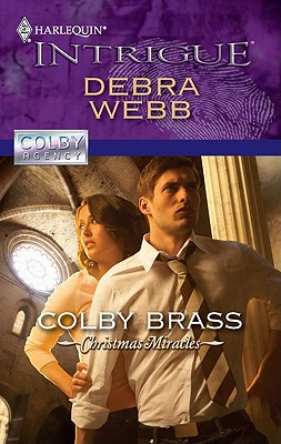 Colby Brass (Harlequin Intrigue Series), Debra Webb