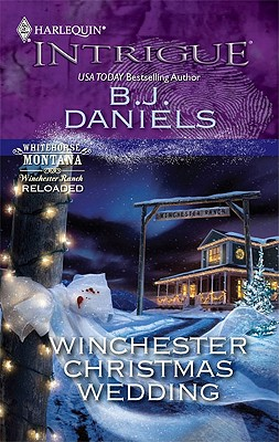 Winchester Christmas Wedding (Harlequin Intrigue Series), B.J. Daniels